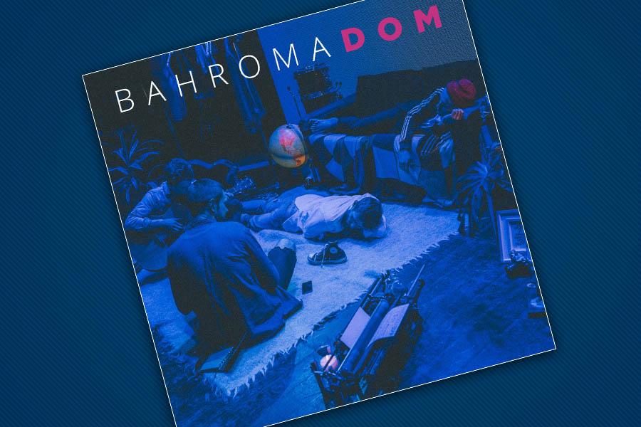 bahroma_dom_2 Bahroma готові показати те, через що просиділи під замком всю зиму — UA MUSIC | Енциклопедія української музики