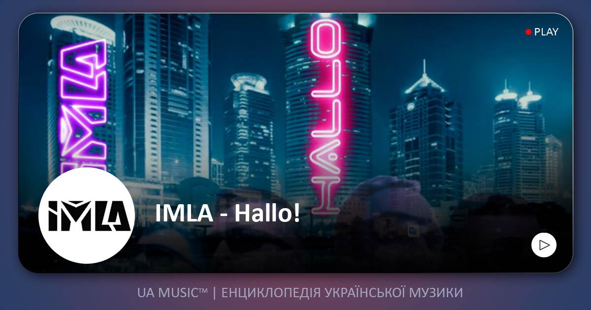 imla_uamusic IMLA - Hallo! — UA MUSIC | Енциклопедія української музики